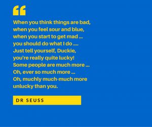 self-pity Dr Seuss quote