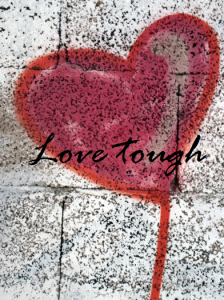 love tough